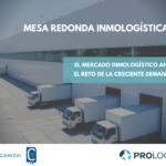 Webinar: El mercado inmologístico ante el reto de la creciente demanda  (INSCRIPCIÓN)